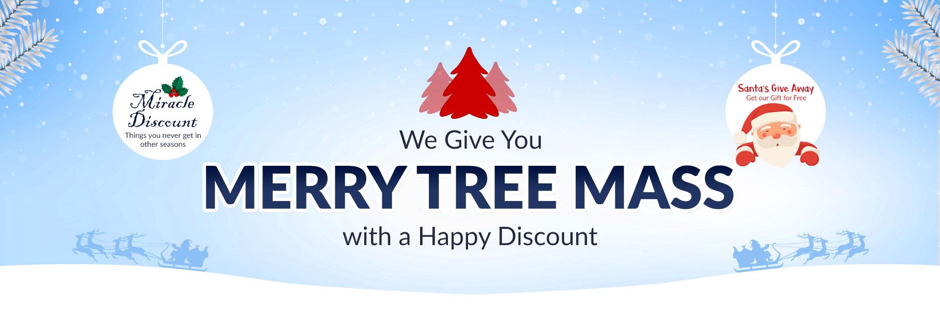 Merry Tree Mass